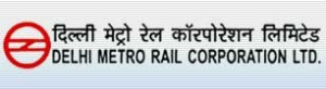 Govt Jobs in Delhi Metro Rail Corporation Ltd – Recruitment for CIvil Branch only
