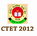 Central Teacher Eligibility Test (CTET) – Jan 2012 Results Declared