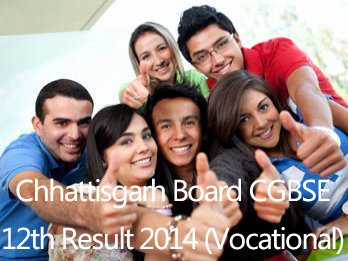 Chhattisgarh Board CGBSE 12th Result 2014 | Higher Secondary Vocational Result cgbse.nic.in