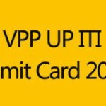 UP ITI Admit Card 2014 Download   Entrance Exam VPPUP Admit Card www.vppup.in