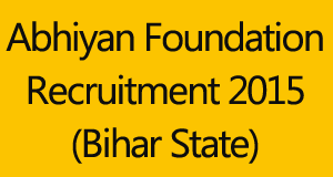 Abhiyan Foundation Samvida Recruitment 2015 Bihar