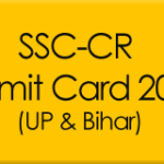 SSC Admit Card 2015 www.ssc-cr.org (UP, Bihar Central Region) Exam Call Letter