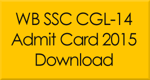 WBSSC CGL-14 Exam Admit Card 2015
