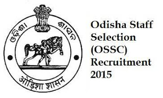 OSSC Recruitment 2015 Notification | Junior Clerk & Junior Assistant Vacancies www.ossc.gov.in
